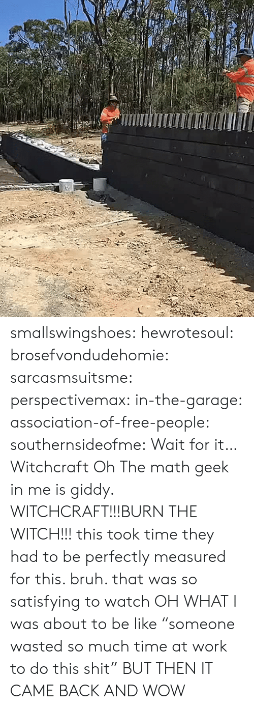 """Be Like, Bruh, and Shit: smallswingshoes:  hewrotesoul:  brosefvondudehomie:  sarcasmsuitsme:   perspectivemax:  in-the-garage:  association-of-free-people:  southernsideofme: Wait for it…  Witchcraft     Oh  The math geek in me is giddy.   WITCHCRAFT!!!BURN THE WITCH!!!  this took time they had to be perfectly measured for this. bruh. that was so satisfying to watch   OH WHAT I was about to be like """"someone wasted so much time at work to do this shit"""" BUT THEN IT CAME BACK AND WOW"""