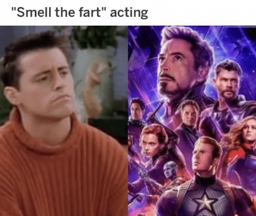 """Dank, Smell, and Acting: """"Smell the fart"""" acting"""