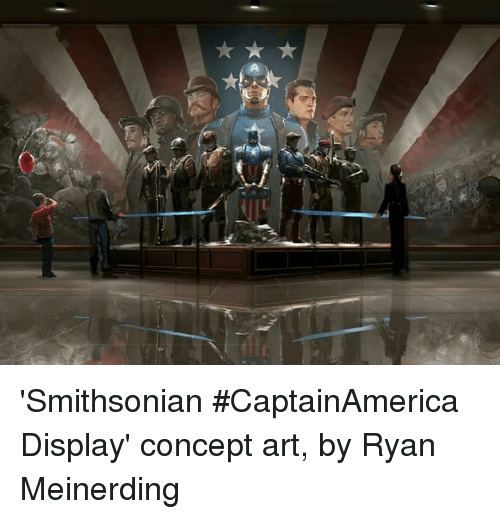 Memes, Smithsonian, and Arts: 'Smithsonian #CaptainAmerica Display' concept art, by Ryan Meinerding
