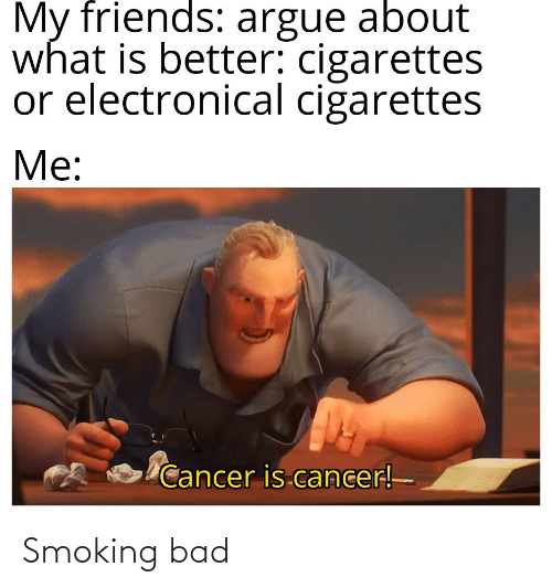 Bad: Smoking bad