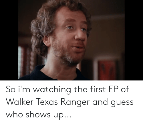 Walker Texas: So i'm watching the first EP of Walker Texas Ranger and guess who shows up...