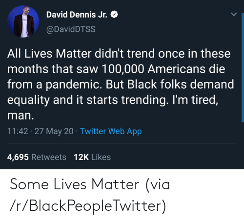 lives: Some Lives Matter (via /r/BlackPeopleTwitter)