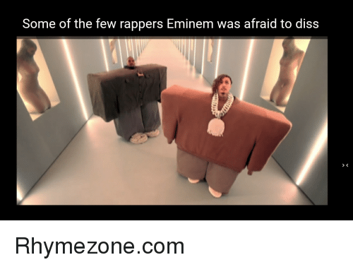 Rhymezone: Some of the few rappers Eminem was afraid to diss