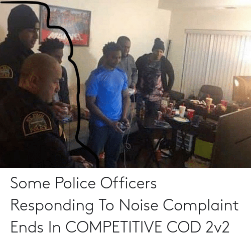 cod: Some Police Officers Responding To Noise Complaint Ends In COMPETITIVE COD 2v2