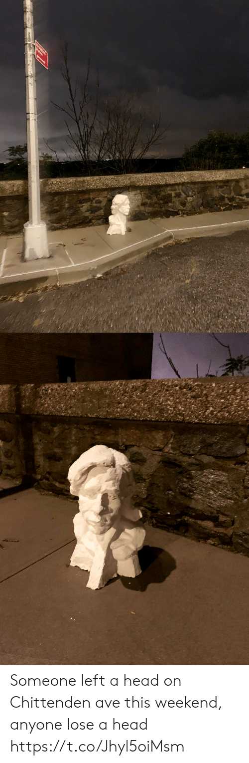 Ave: Someone left a head on Chittenden ave this weekend, anyone lose a head https://t.co/Jhyl5oiMsm