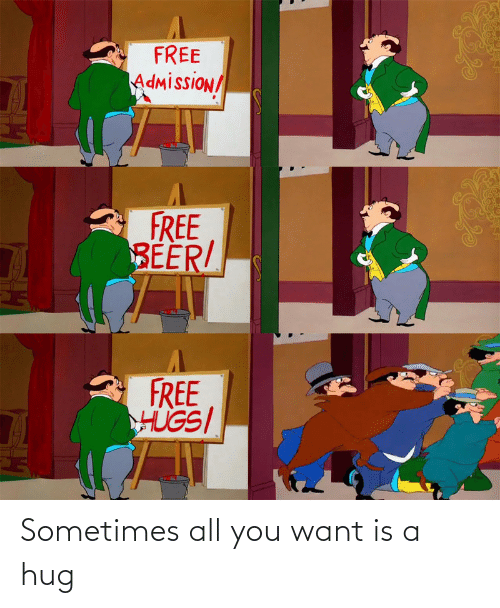 hug: Sometimes all you want is a hug
