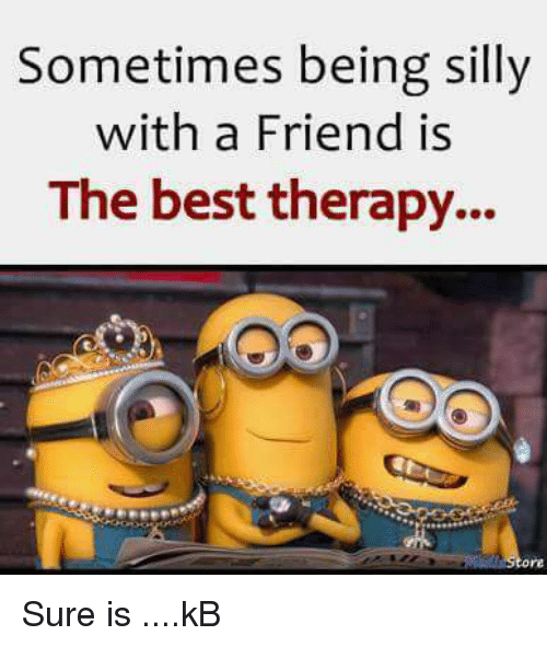 being silly: Sometimes being silly  with a Friend is  The best therapy... Sure is ....kB