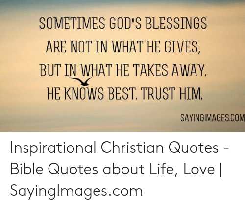 sometimes god s blessings are not in what he gives but in what he