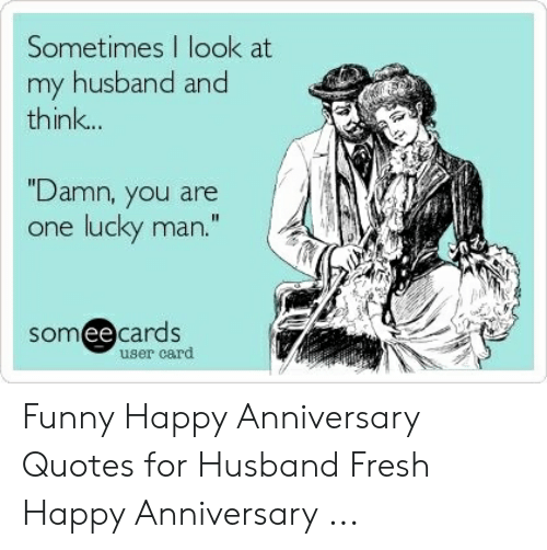 🐣 25 Best Memes About Funny Happy Anniversary Quotes