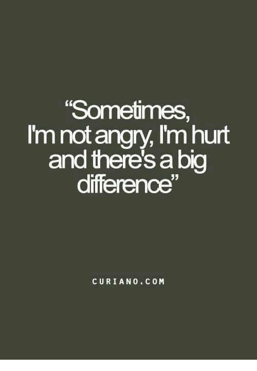 """Diference: """"Sometimes,  I'm not angry, Imhurt  and there Sa big  diference  CURIAN 0 C 0 M"""
