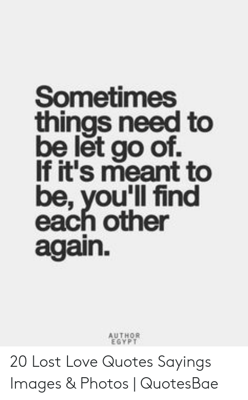 25 Best Memes About Lost Love Quotes Lost Love Quotes Memes