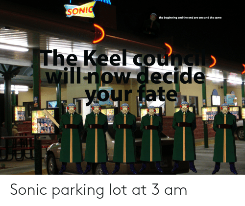 Sonic: Sonic parking lot at 3 am