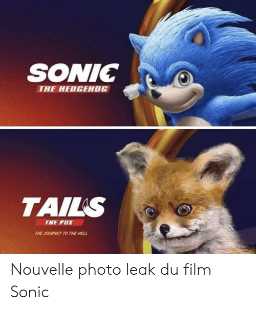 Hedgehog: SONIC  THE HEDGEHOG  TAILS  THE FOX  THE JOURNEY TO THE HELL Nouvelle photo leak du film Sonic