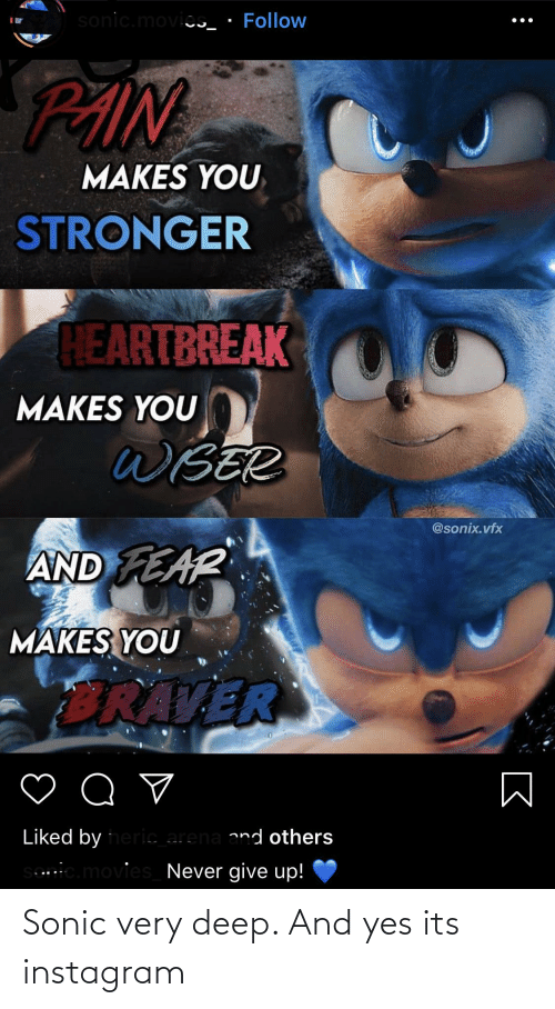 Sonic: Sonic very deep. And yes its instagram
