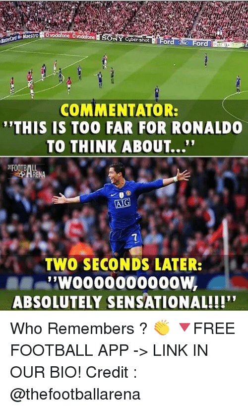 """Sensational: SONY Cuber-shot E For  or  COMMENTATOR:  THIS IS TOO FAR FOR RONALDO  TO THINK ABOUT...""""  TWO SECONDS LATER:  .  ABSOLUTELY SENSATIONAL!!!"""" Who Remembers ? 👏 🔻FREE FOOTBALL APP -> LINK IN OUR BIO! Credit : @thefootballarena"""