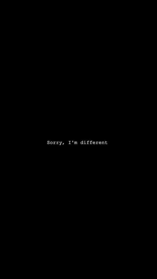 Sorry, Different, and  Im Different: Sorry, I'm different