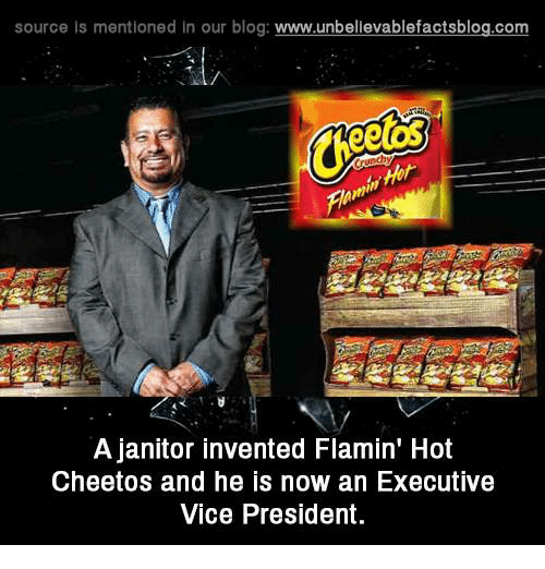 executions: source Is mentioned In our blog  www.unbelievablefactsblog.com  A janitor invented Flamin' Hot  Cheetos and he is now an Executive  Vice President.