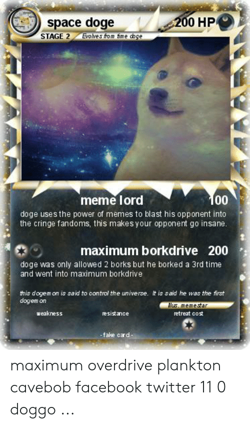 Space Doge Evolves From Time Doge 200 Hp Stage 2 Meme Lord Doge Uses The Power Of Memes To Blast His Opponent Into The Cringe Fandoms This Makes Your Opponent Go Insane