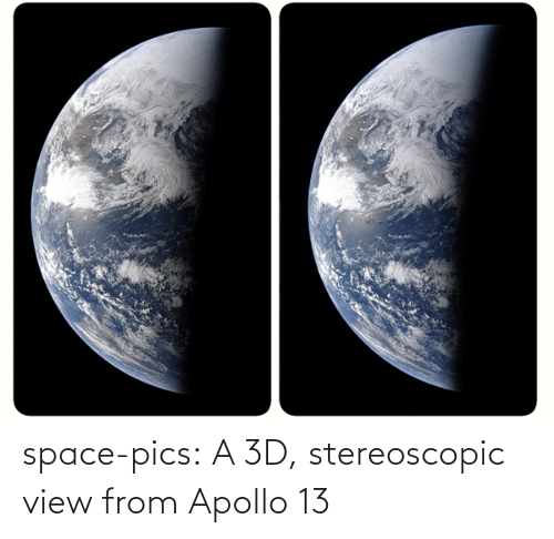 View: space-pics:  A 3D, stereoscopic view from Apollo 13