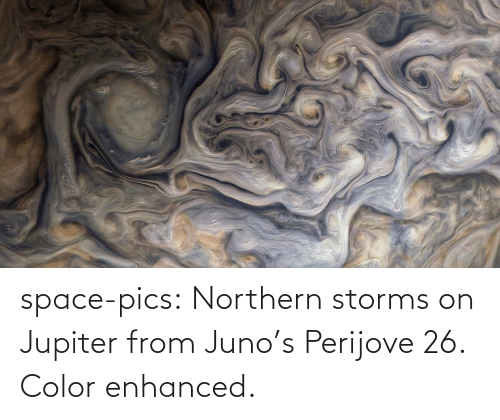 color: space-pics:  Northern storms on Jupiter from Juno's Perijove 26. Color enhanced.