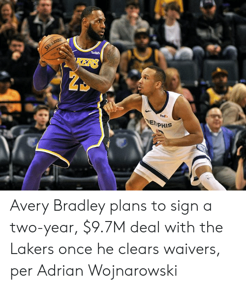 Los Angeles Lakers, Fedex, and Avery Bradley: SPALDING  wish  KERS  FedEx  DEMPHIS Avery Bradley plans to sign a two-year, $9.7M deal with the Lakers once he clears waivers, per Adrian Wojnarowski