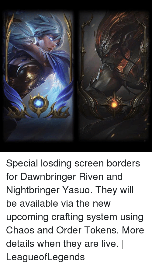 Special Losding Screen Borders For Dawnbringer Riven And