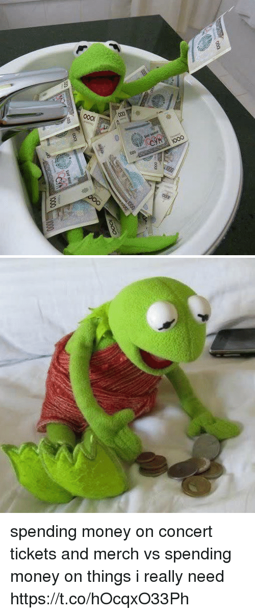 Money, Relatable, and Really: spending money on concert tickets and merch vs spending money on things i really need https://t.co/hOcqxO33Ph