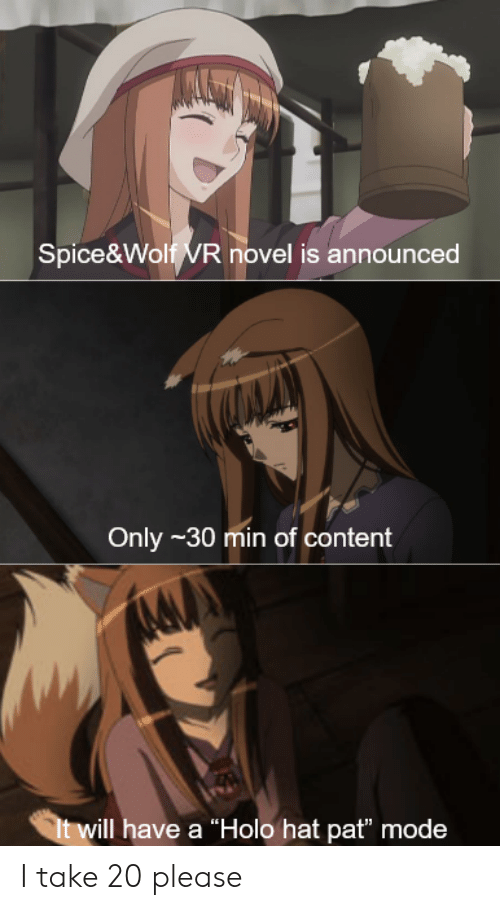 "Anime, Wolf, and Content: Spice&Wolf VR novel is announced  Only -30 min of content  t will have a ""Holo hat pat"" mode I take 20 please"