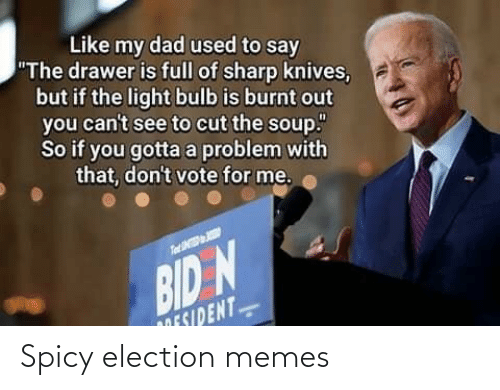 Spicy: Spicy election memes