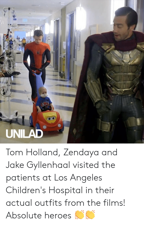 Jake Gyllenhaal: SPIDE  UNILAD Tom Holland, Zendaya and Jake Gyllenhaal visited the patients at Los Angeles Children's Hospital in their actual outfits from the films! Absolute heroes 👏👏