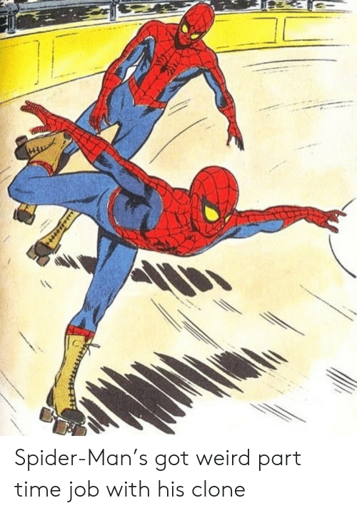 Clone: Spider-Man's got weird part time job with his clone
