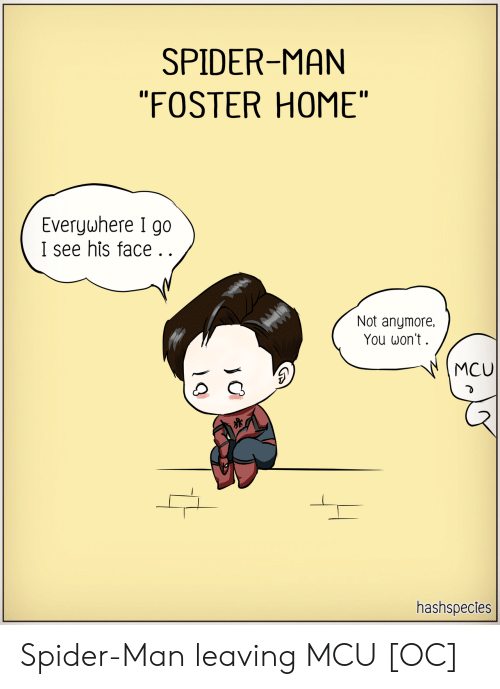 "Spider, SpiderMan, and Home: SPIDER-MAN  ""FOSTER HOME""
