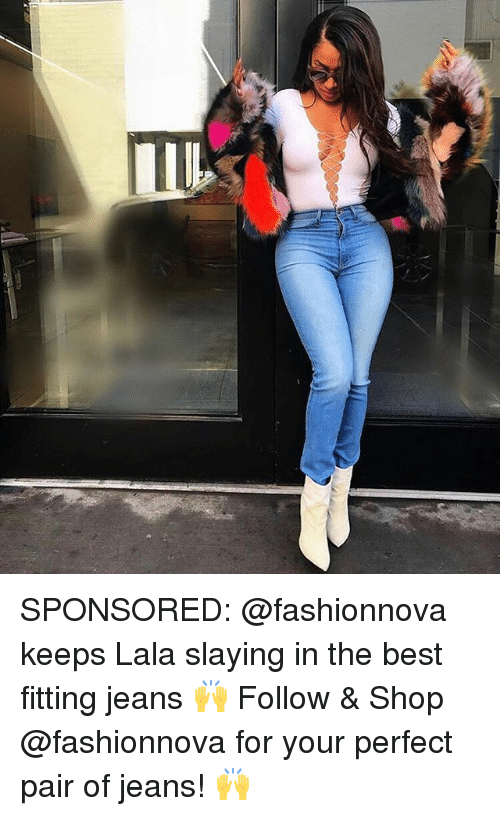 lala: SPONSORED: @fashionnova keeps Lala slaying in the best fitting jeans 🙌 Follow & Shop @fashionnova for your perfect pair of jeans! 🙌