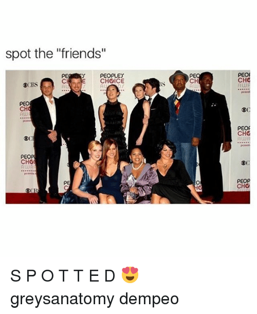 "Choed: spot the ""friends""  PE  Cl  PEOPLES  E CHOICE  AL  PE  CH  A Ul  PEO  CHC  A w  運CBS  PEO  CH  Aw  oc  PEO  CHO  AWA  CHO  RWR  PE  PEOP  CHO S P O T T E D 😍 greysanatomy dempeo"