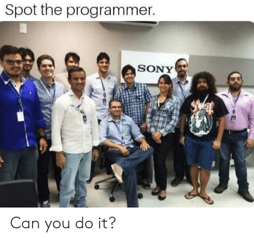 Sony, Can, and You: Spot the programmer.  SONY Can you do it?
