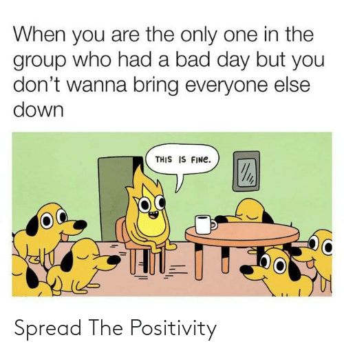 positivity: Spread The Positivity