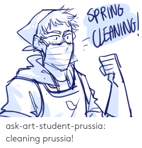 Target, Tumblr, and Blog: SPRING  LEANING ask-art-student-prussia:  cleaning prussia!
