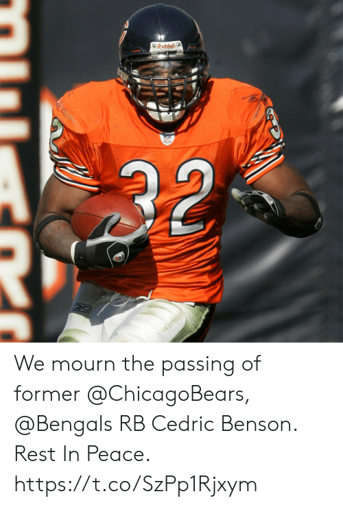 Bengals: SRiddell  32 We mourn the passing of former @ChicagoBears, @Bengals RB Cedric Benson.  Rest In Peace. https://t.co/SzPp1Rjxym