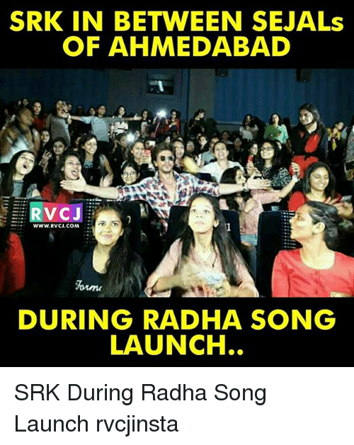srk: SRK IN BETWEEN SEJALs  OF AHMEDABAD  RVCJ  WWW. RVCJ.COM  DURING RADHA SONG  LAUNCH SRK During Radha Song Launch rvcjinsta