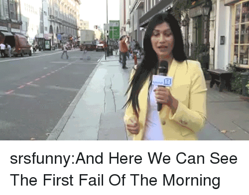 Fail, Tumblr, and Blog: srsfunny:And Here We Can See The First Fail Of The Morning