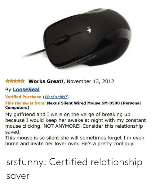 relationship: srsfunny:  Certified relationship saver