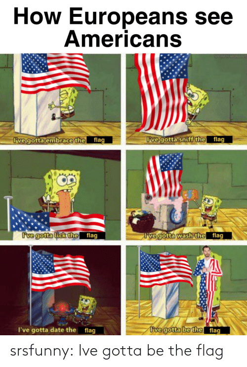 Ive: srsfunny:  Ive gotta be the flag