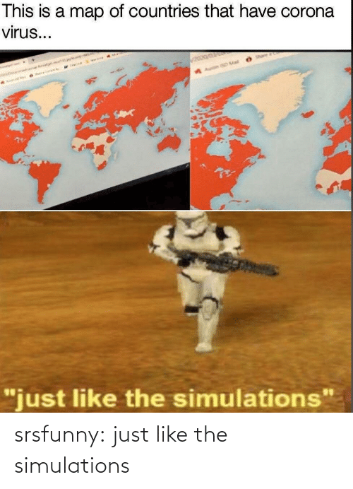 net: srsfunny:  just like the simulations