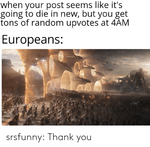 Thank You: srsfunny:  Thank you