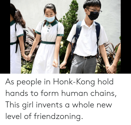 Friendzoning: STAR As people in Honk-Kong hold hands to form human chains, This girl invents a whole new level of friendzoning.