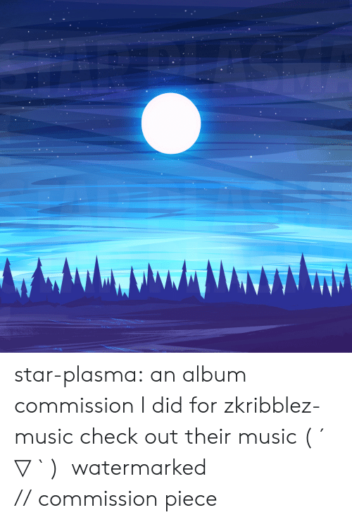Music, Target, and Tumblr: star-plasma:  an album commission I did for zkribblez-music check out their music ( ´ ▽ ` )ノwatermarked // commission piece