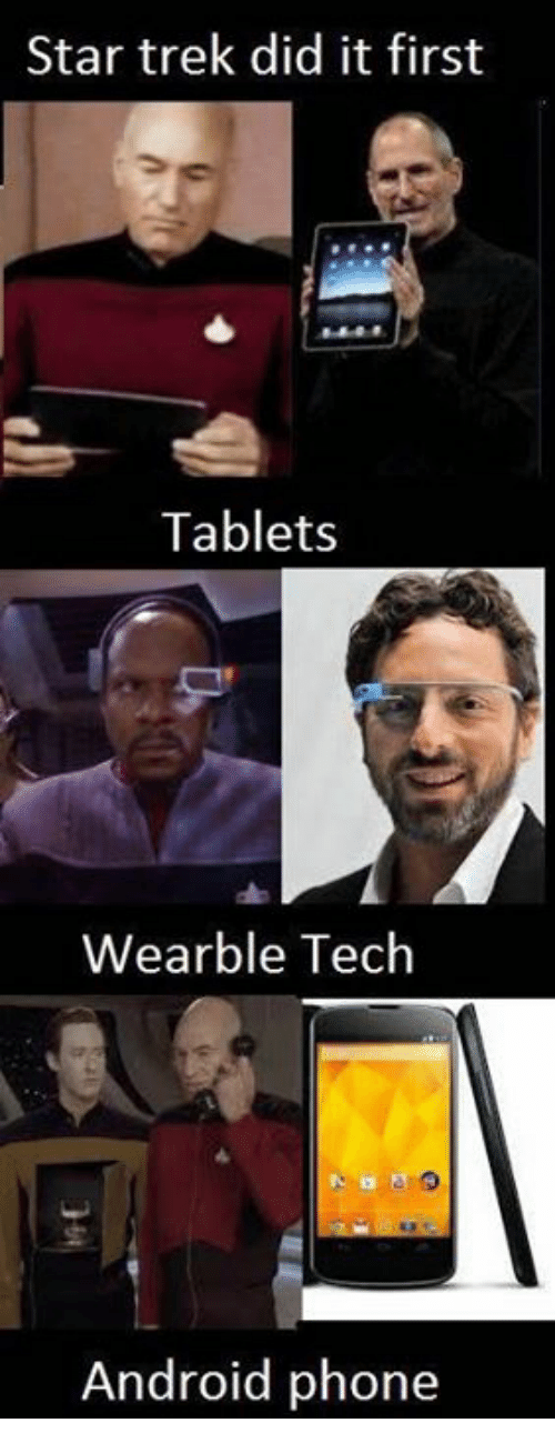 Android, Memes, and Phone: Star trek did it first  Tablets  Wearble Tech  Android phone