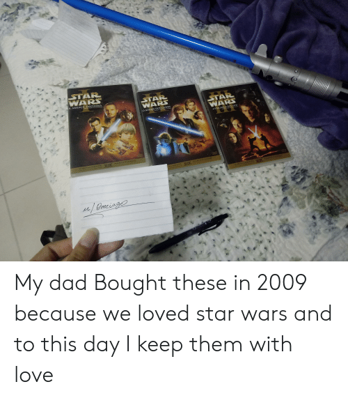 Dad, Love, and Sith: STAR  WARS  STAR  WARS  A AMEAÇA FANTASMA  STAR  WARS  O ATAQUE DOS CLONES  A VINGANÇA DOS SITH  4  CHGITALMENTE TE  MMASTERIZAD0  TYD  MASTERZADD  ALMENTE  SAASTEAzA0  DiaTALMENTE TE e  /Omeiag My dad Bought these in 2009 because we loved star wars and to this day I keep them with love