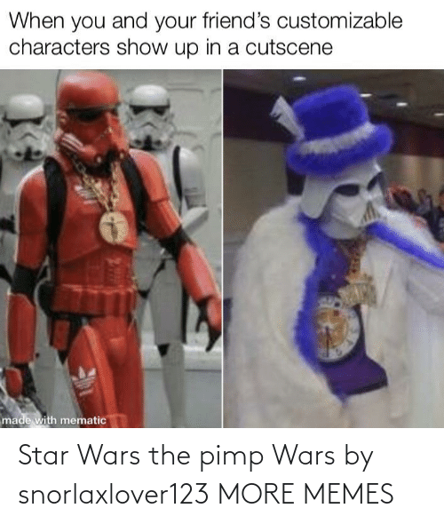 Star Wars: Star Wars the pimp Wars by snorlaxlover123 MORE MEMES