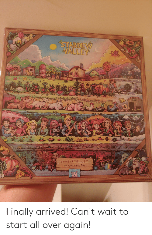All, Ape, and Finally: STARDEW  MALLEY  ఇS  OST  COMPLETE  by Concerned Ape Finally arrived! Can't wait to start all over again!